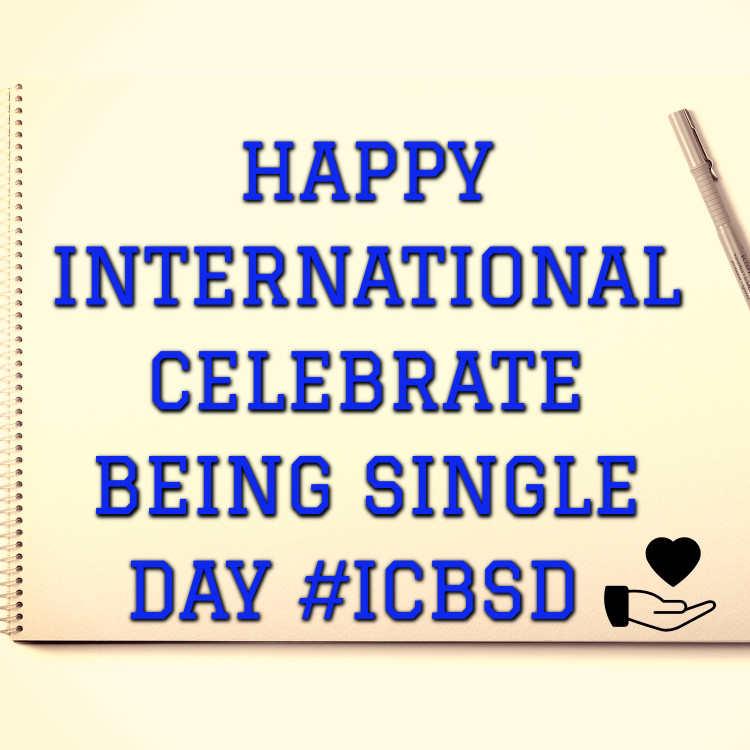 INTERNATIONAL CELEBRATE BEING SINGLE DAY